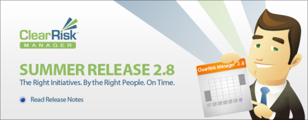 ClearRisk Manager Version 2.8 ( Summer Release )